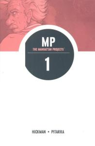 manhattan-projects-volume-1-hickman-pitarra-cover